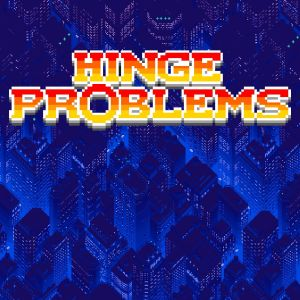 Hinge Problems